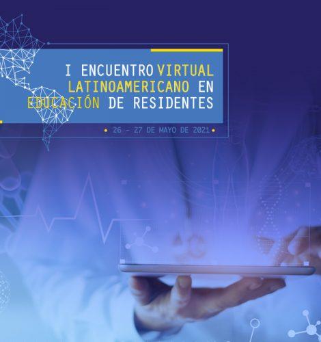Encuentro virtual Latinoamericano eneducación de residentes